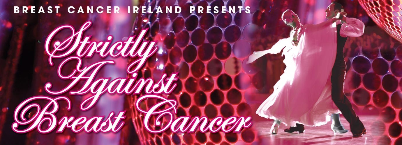 Strictly Against Breast Cancer @ The Convention Centre Dublin 29th Nov 14