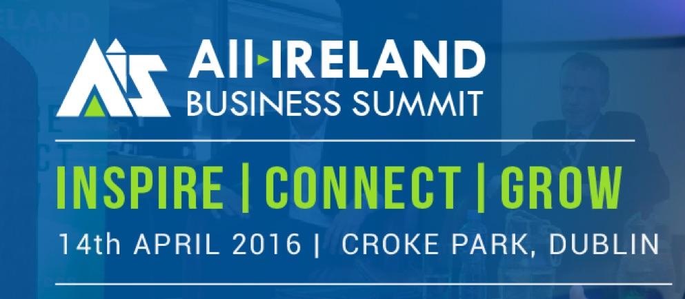 All Ireland Business Summit April 2016